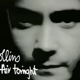 In the Air Tonight by Phil Collins