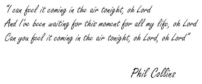 Meaning Of In The Air Tonight By Phil Collins Song Meanings And Facts If you still are unsure, then you can ask the question yourself. meaning of in the air tonight by phil