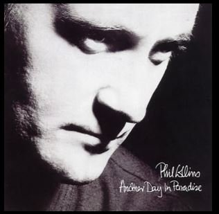 Another Day in Paradise by Phil Collins