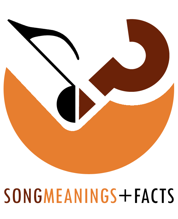 Song Meanings and Facts - Song Meanings and Facts