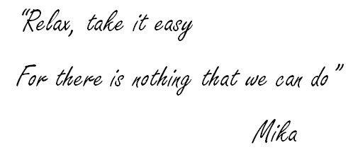 Relax, Take It Easy lyrics
