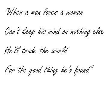 "Meaning of ""When a Man Loves a Woman"" - Song Meanings and Facts"