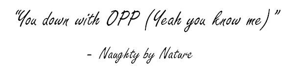 "Lyrics of ""O.P.P."" by Naughty by Nature"