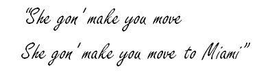 "Lyrics of ""Move to Miami"""
