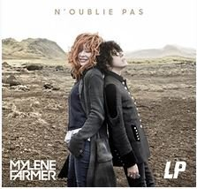 """""""N'oublie pas"""" by Mylène Farmer and LP."""