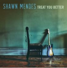 """Shawn Mendes' """"Treat You Better"""""""