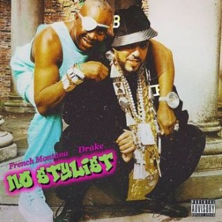 No Stylist by French Montana and Drake.