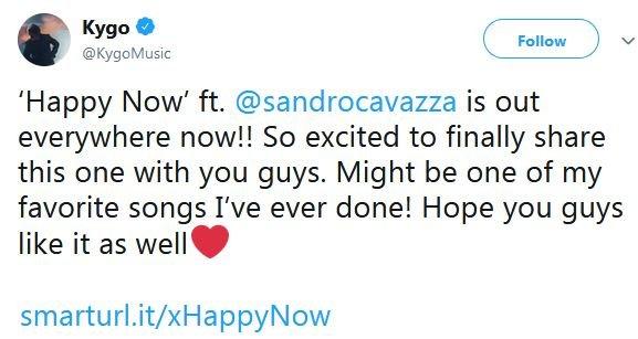 "Kygo's tweet about ""Happy Now"""