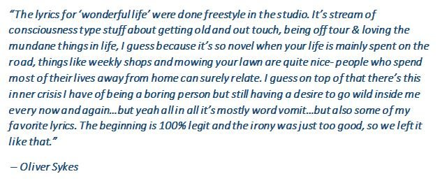 "Oliver Sykes talks about the song ""Wonderful Life"""