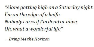 "Lyrics of ""Wonderful Life"" by Bring Me the Horizon"