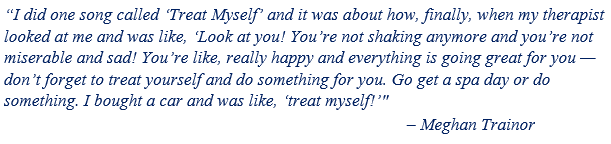 "Meghan Trainor talks about ""Treat Yourself"""