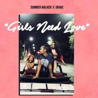 Girls Need Love Remix