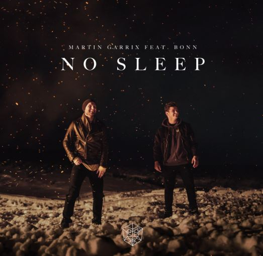 "No Sleep"" by Martin Garrix & Bonn - Song Meanings and Facts"