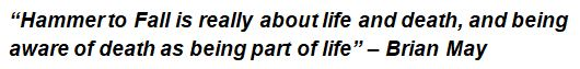 "Brian May explains the song ""Hammer to Fall"""