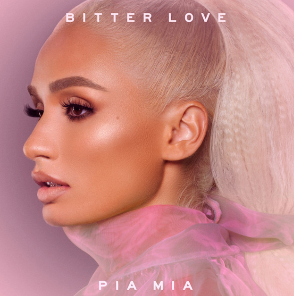 """Pia Mia's """"Bitter Love"""" Lyrics Meaning - Song Meanings and Facts"""