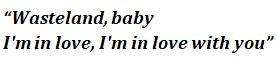 Wasteland, Baby lyrics