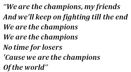 "Lyrics of ""We Are the Champions"""