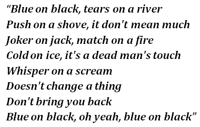 "Shepherd's ""Blue on Black"" lyrics"
