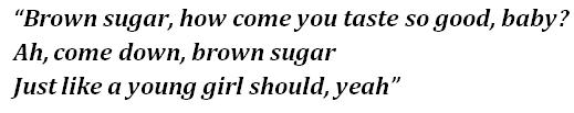 brown sugar lyrics - photo #1