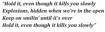 "Lyrics of ""Kills You Slowly"""