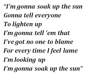 "Lyrics of ""Soak Up The Sun"""