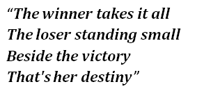 "Lyrics of ""The Winner Takes It All"""