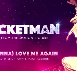 I'm Gonna Love Me Again by Elton John