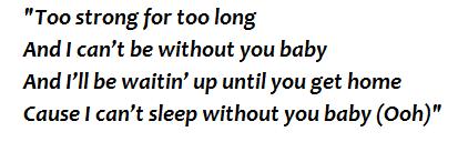 """Lyrics of """"Be Without You"""""""