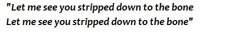 "Lyrics of ""Stripped"""