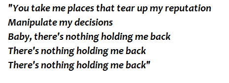 """Lyrics of """"There's Nothing Holdin' Me Back"""""""