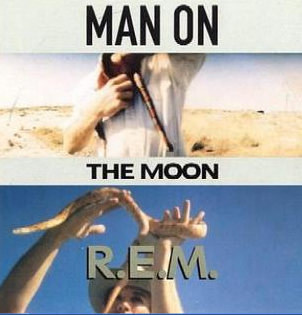 """""""Man on the Moon"""" by R.E.M."""