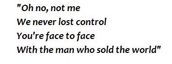 """The man who sold the world"" lyrics"