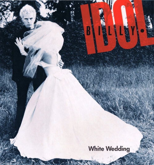 Billy Idol S White Wedding Lyrics Meaning Song Meanings And Facts