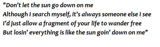 "Lyrics of ""Don't Let The Sun Go Down On Me"""