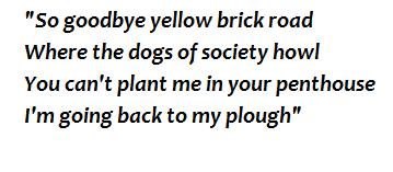 "Lyrics of ""Goodbye Yellow Brick Road"""