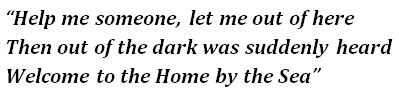 "Lyrics of ""Home by the Sea"""