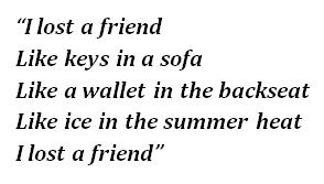 """""""I Lost a Friend"""" lyrics"""