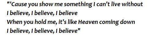 "Lyrics of ""I Believe"""