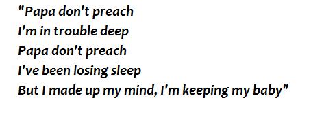 "Lyrics of ""Papa Don't Preach"""