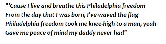 "Lyrics of ""Philadelphia Freedom"""