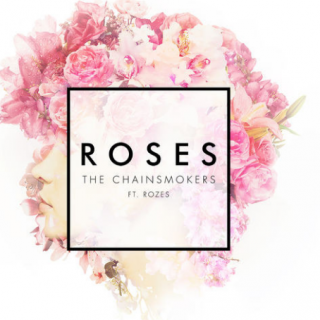 """""""Roses"""" by Chainsmokers ft Rozes"""