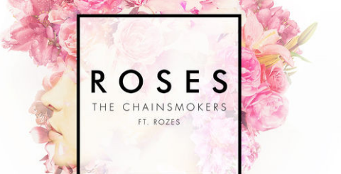 """Roses"" by Chainsmokers ft Rozes"