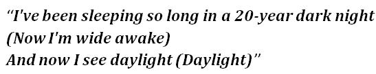 """Lyrics of """"Daylight"""""""