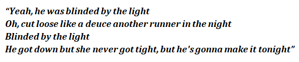 Blinded By The Light By Bruce Springsteen Song Meanings