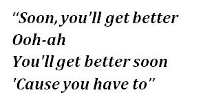 "Lyrics of ""You'll Get Better Soon"""
