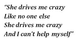 "Lyrics of ""She Drives Me Crazy"""