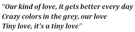 "Lyrics of ""Tiny Love"""