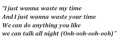 "Lyrics of ""Waste My Time"""