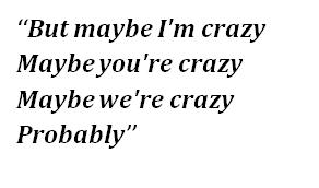 """Lyrics of """"Crazy"""""""