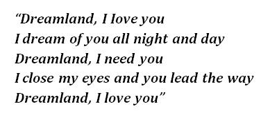 "Lyrics of ""Dreamland"""